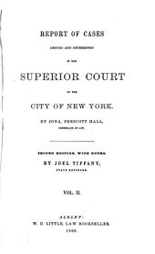 Reports of Cases Argued and Determined in the Superior Court of the City of New York: Volume 2
