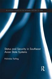 Status and Security in Southeast Asian State Systems