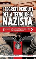 I segreti perduti della tecnologia nazista PDF