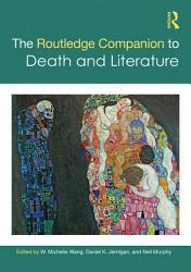 The Routledge Companion to Death and Literature PDF
