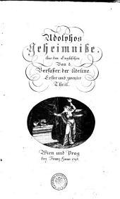 Adolphos Geheimniße: Aus den Englischen Von d. Verfaßer der Adeline. Erster und zweyter Theil, Bände 1-2