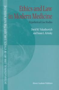 Ethics and Law in Modern Medicine PDF