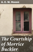 The Courtship of Morrice Buckler PDF