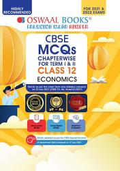 Oswaal CBSE MCQs Chapterwise For Term I   II  Class 12  Economics  For 2021 22 Exam  PDF