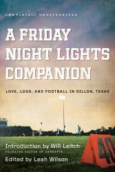 A Friday Night Lights Companion Book PDF