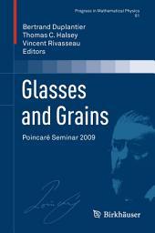 Glasses and Grains: Poincaré Seminar 2009