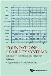 Foundations of Complex Systems: Emergence, Information and Predicition