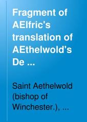 Fragment of AElfric's Translation of AEthelwold's De Consuetudine Monachorum and Its Relation to Other Mss