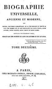 Biographie universelle, ancienne et moderne, ouvrage rédigé par une société de gens de lettres: Volume2