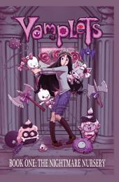 Vamplets: Nightmare Nursey #1: Book 2