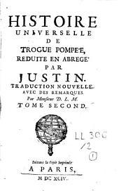 Histoire universelle de Trogue Pompée, réduite en abrégé: Volume2