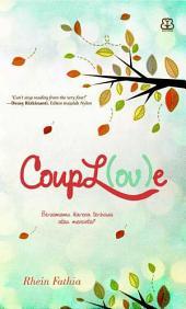 Coupl(ov)e: Bersamamu karena terbiasa atau mencinta?