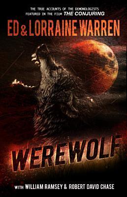 Werewolf  A True Story of Demonic Possession