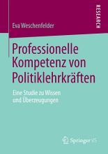Professionelle Kompetenz von Politiklehrkr  ften PDF
