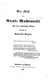 Der Fürst ... nebst einer authentischen Beilage übersetzt von Gottlob Regis