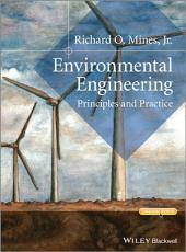 Environmental Engineering: Principles and Practice