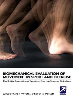 Biomechanical Evaluation of Movement in Sport and Exercise Book