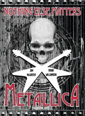 Metallica: Nothing Else Matters The Graphic Novel