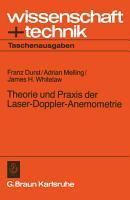 Theorie und Praxis der Laser Doppler Anemometrie PDF