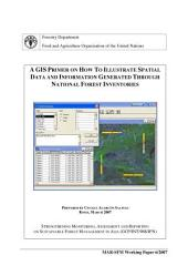 A GIS Primer on how to illustrate spatial data and information generated through national forest inventories