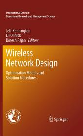 Wireless Network Design: Optimization Models and Solution Procedures