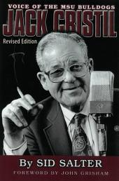 Jack Cristil: Voice of the MSU Bulldogs, Revised Edition
