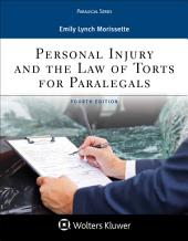 Personal Injury and the Law of Torts for Paralegals: Edition 4