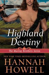Highland Destiny