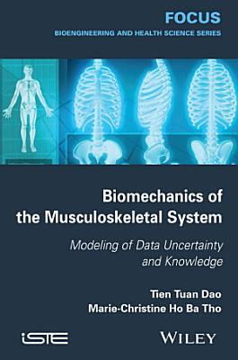 Biomechanics of the Musculoskeletal System PDF