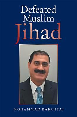 Defeated Muslim Jihad