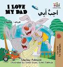 I Love My Dad  English Arabic Bilingual Book  PDF