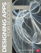 Designing Apps for Success: Developing Consistent App Design Practices