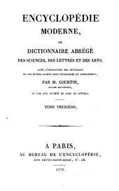 Encyclopédie moderne, ou, Dictionnaire abrégé des sciences, des lettres et des arts: avec l'indication des ouvrages ou les divers sujets sont développés et approfondis, Volume13