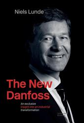 The New Danfoss: an exclusive insight into an industrial transformation