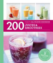 Hamlyn All Colour Cookery: 200 Juices & Smoothies: Hamlyn All Colour Cookbook