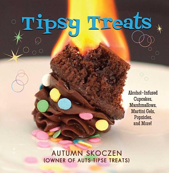 Download Tipsy Treats Book