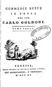 Opere teatrali del Sig. avvocato Carlo Goldoni, Veneziano: con rami allusivi, Volume 13