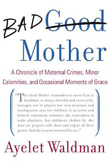 Bad Mother Book
