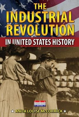 The Industrial Revolution in United States History PDF