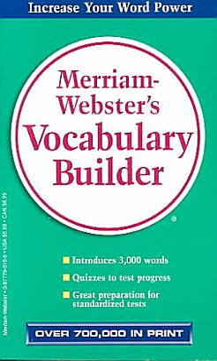 Merriam Webster s Vocabulary Builder