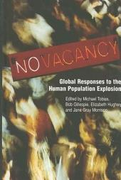 No Vacancy: Global Responses to the Human Population Explosion