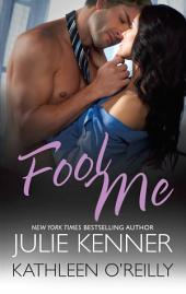 Fool Me: An Anthology