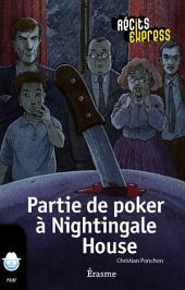 Partie de poker à Nightingale House: une histoire pour les enfants de 10 à 13 ans