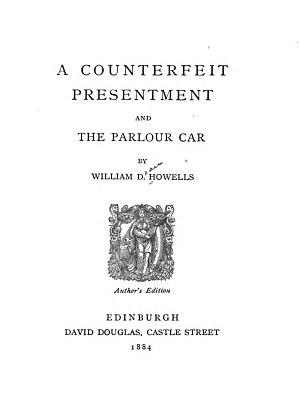 A Counterfeit Presentment    The Parlour Car PDF