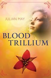 Blood Trillium