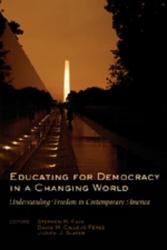 Educating for Democracy in a Changing World PDF