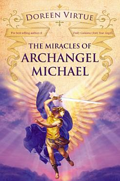 The Miracles of Archangel Michael PDF
