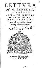 Lettura di M. Benedetto Varchi sopra un sonetto della gelosia di Mons. dalla Casa: fatta nella celebratissima Academia de gl'Infiammati a Padova