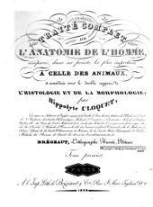 Traité complet de l'anatomie de l'homme: comparée, dans ses points les plus important à celle des animaux & considerée sous le double rapport de l'histologie & de la morphologie