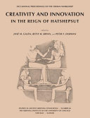 Download Creativity and Innovation in the Reign of Hatshepsut Book
